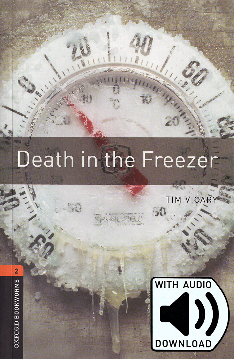 Oxford Bookworms Library: Level 2:: Death in the Freezer (Paperback + MP3)