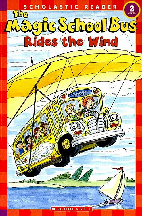 The Magic School Bus Rides the Wind (Scholastic Reader, Level 2) (Paperback)
