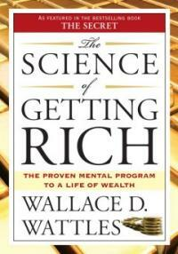 The Science of Getting Rich: The Proven Mental Program to a Life of Wealth (Paperback)