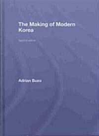 The Making of Modern Korea (Hardcover)