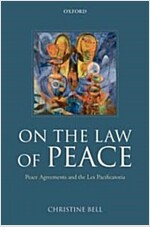 On the Law of Peace : Peace Agreements and the Lex Pacificatoria (Paperback)