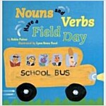 Nouns and Verbs Have a Field Day (Paperback)