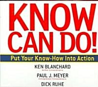 Know Can Do! (Audio CD, Abridged)