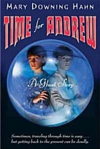 Time for Andrew: A Ghost Story (Paperback)