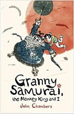 Granny Samurai, the Monkey King and I (Paperback)