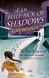 I Am Half Sick of Shadows (Paperback)