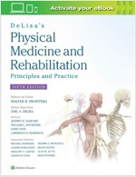Delisa's Physical Medicine and Rehabilitation: Principles and Practice (Hardcover, 6)