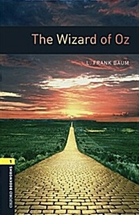 Oxford Bookworms Library: Level 1:: The Wizard of Oz (Paperback)