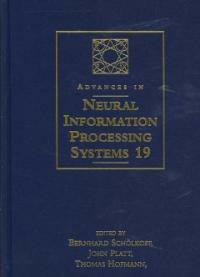 Advances in neural information processing systems 19 : proceedings of the 2006 conference