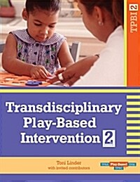 Transdisciplinary Play-Based Intervention, (Tpbi2) (Spiral, 2)