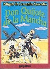 Don Quijote de la Mancha / Don Quixote of La Mancha (Paperback)