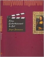 Hollywood Highbrow: From Entertainment to Art (Hardcover)