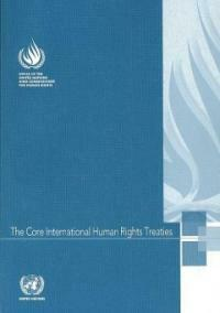 The core international human rights treaties