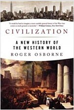 Civilization: A New History of the Western World (Paperback)