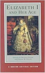 Elizabeth I and Her Age (Paperback)