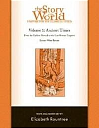 The Story of the World: History for the Classical Child: Ancient Times: Tests and Answer Key (Paperback)