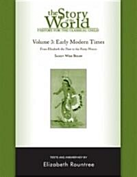 The Story of the World: History for the Classical Child: Early Modern Times: Tests and Answer Key (Paperback)
