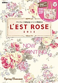 Lest Rose 2012