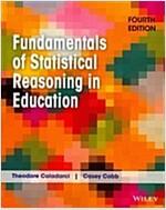 Fundamentals of Statistical Reasoning in Education (Paperback, 4)