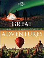 Great Adventures: Experience the World at Its Breathtaking Best (Hardcover)