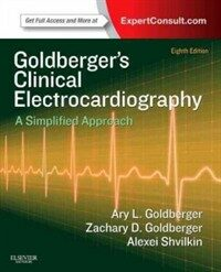 Goldberger's clinical electrocardiography : a simplified approach 8th ed