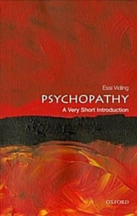 Psychopathy: A Very Short Introduction (Paperback)