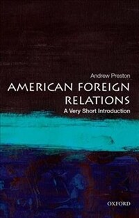 American Foreign Relations: A Very Short Introduction (Paperback)
