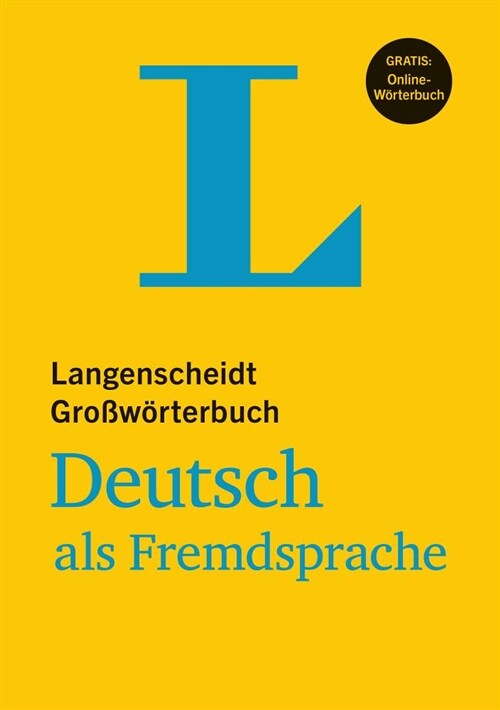 Langenscheidt Grosswoerterbuch Deutsch ALS Fremdsprache - Mondolingual German Dictionary (German Edition) (Paperback, 2)