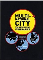 Multi-National City: Architectural Itineraries (Paperback)