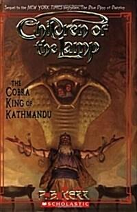 The Cobra King of Kathmandu (Paperback)