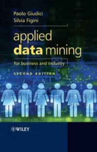 Applied data mining for business and industry 2nd ed
