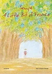 A Little Bit of France (Hardcover)
