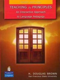 Teaching by principles : an interactive approach to language pedagogy 3rd ed