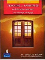 Teaching by Principles: An Interactive Approach to Language Pedagogy (Paperback, 3)
