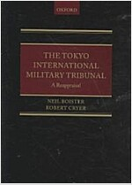 The Tokyo International Military Tribunal - A Reappraisal (Hardcover)
