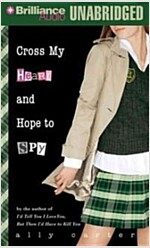 Cross My Heart and Hope to Spy (MP3 CD)