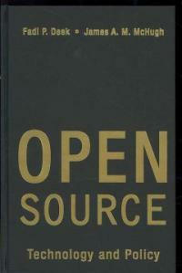 Open source : technology and policy