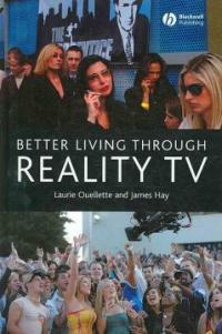 Better living through reality TV : television and post-welfare citizenship