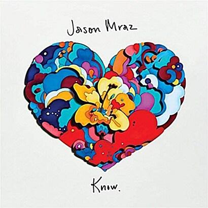 [수입] Jason Mraz - Know.