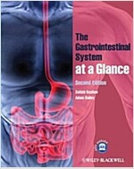 The Gastrointestinal System at a Glance (Paperback, 2nd Edition)