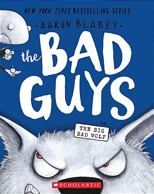 The Bad Guys #9: in the Big Bad Wolf (Paperback)