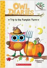 Owl Diaries #11 : The Trip to the Pumpkin Farm (Paperback)