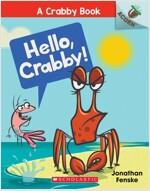 A Crabby Book #1 : Hello, Crabby! (Paperback)