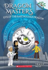 Dragon Masters #13 : Eye of the Earthquake Dragon (Paperback)