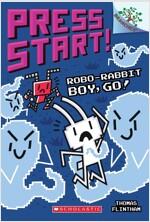 Robo-Rabbit Boy, Go!: A Branches Book (Paperback)