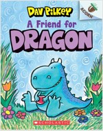 Dragon #01 : A Friend for Dragon (Paperback)