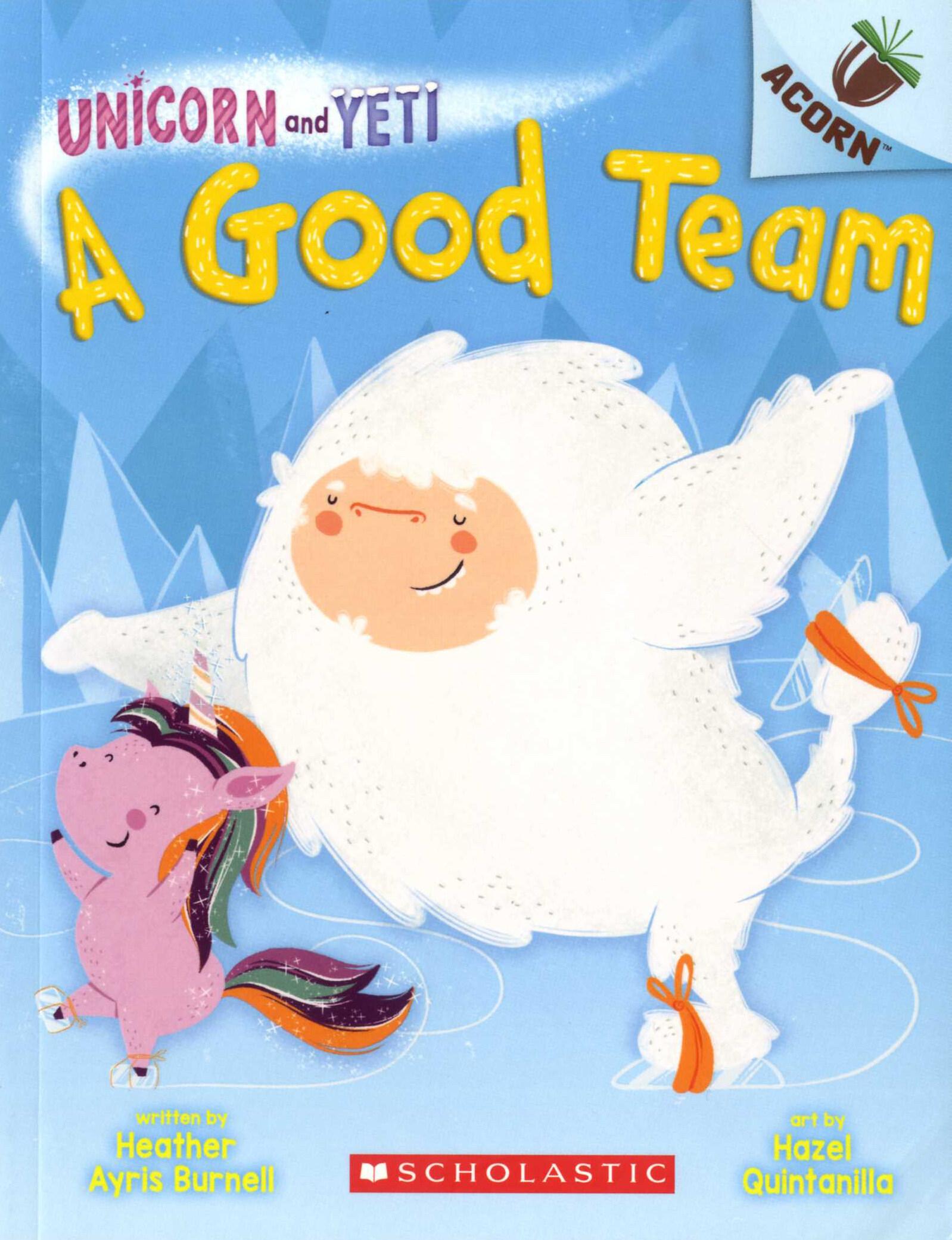 Unicorn and Yeti #02 : A Good Team (Paperback)