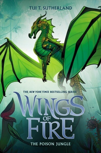 Wings of fire. Book twelve, (The)poison jungle