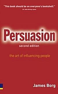 [중고] Persuasion : The Art of Influencing People (Paperback, 2 Rev ed)