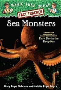 Magic Tree House FACT TRACKER #17 : Sea Monsters (Paperback)